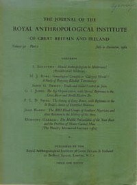 THE JOURNAL OF THE ROYAL ANTHROPOLOGICAL INSTITUTE OF GREAT BRITAIN AND IRELAND