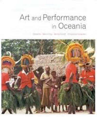 ART AND PERFORMANCE IN OCEANIA. B. Craig, C. Anderson, B. Kernot.