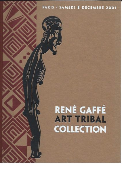 (Auction Catalogue) Calmes, Chambre, Cohen, December 8, 2001. RENE GAFFE. ART TRIBAL COLLECTION