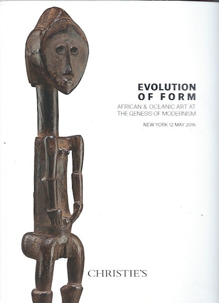 (Auction Catalogue) EVOLUTION OF FORM. African & Oceanic Art at the Genesis of Modernism