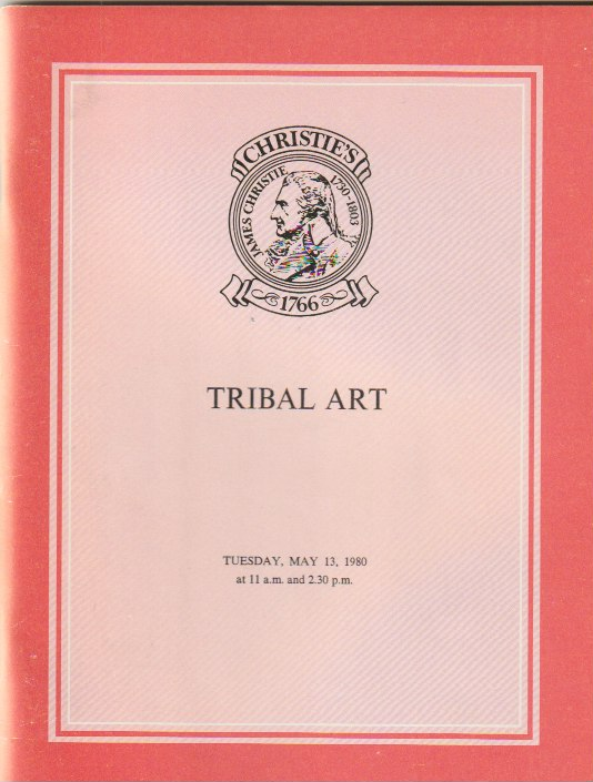 (Auction Catalogue) Chrisite's, May 13, 1980. TRIBAL ART. ART AND ETHNOGRAPHY FROM AFRICA, THE AMERICAS AND THE PACIFIC, Including the Properties of Herbert Rieser, et al.