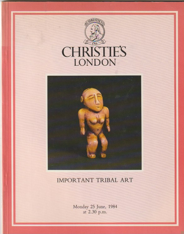 (Auction Catalogue) Chrisite's, June 25, 1984. IMPORTANT TRIBAL ART.