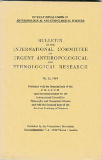 BULLETIN OF THE INTERNATIONAL COMMITTEE ON URGENT ANTHROPOLOGICAL AND ETHNOLOGICAL RESEARCH.