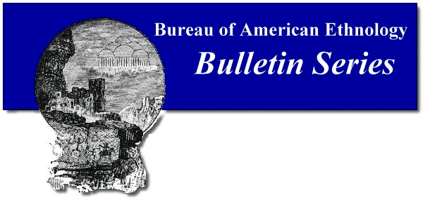 Bureau of American Ethnology, Bulletin No. 077, 1922. VILLAGES OF THE ALGONQUIAN, SIOUAN, AND CADDOAN TRIBES WEST OF THE MISSISSIPPI