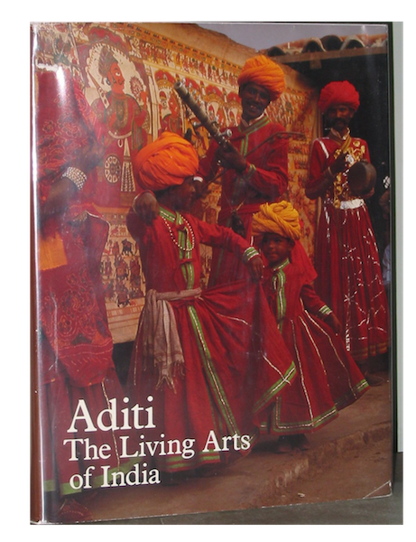 ADITI. The Living Arts of India