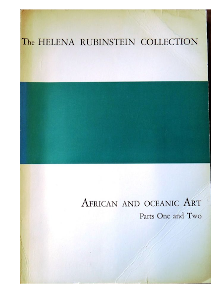 (Auction Catalogue) Parke-Bernet Galleries, April 21 and April 29, 1966. (parts 1 and 2) THE HELENA RUBINSTEIN COLLECTION, African and Oceanic Art