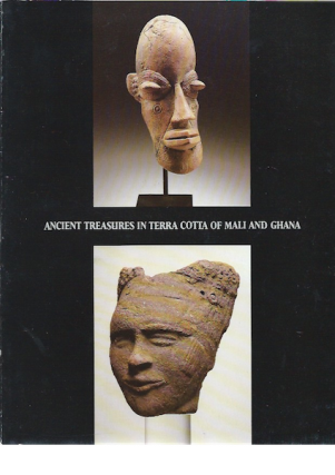 ANCIENT TREASURES IN TERRA COTTA OF MALI AND GHANA. G. N. Preston, D. De Grunne