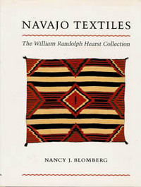 NAVAJO TEXTILES. The William Randolph Hearst Collection. N. j. Blomberg
