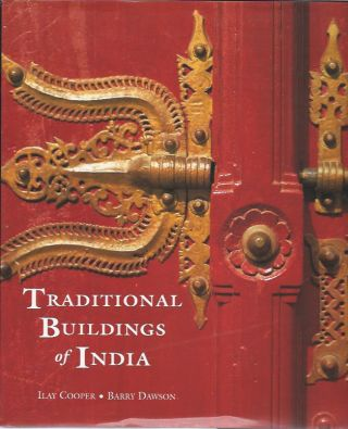 TRADITIONAL BUILDINGS OF INDIA. I. Cooper, B. Dawson