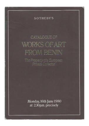 Auction Catalogue) Sotheby's, June 16, 1980. CATALOGUE OF WORKS OF ART FROM BENIN, THE PROPERTY...