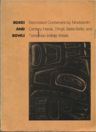 BOXES AND BOWLS, Decorated Containers by 19th Century Haida, Tlingit, Bella-Bella and Tsimshian...