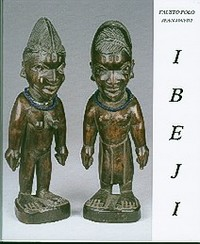 CATALOGUE OF THE IBEJI. (two volumes). Fausto Polo, Jean David.