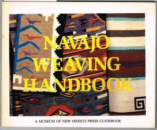 NAVAJO WEAVING HANDBOOK. N. Fox, intro.