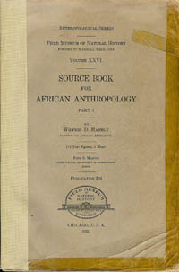 SOURCE BOOK FOR AFRICAN ANTHROPOLOGY. W. Hambly