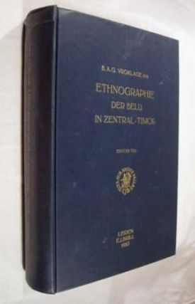 ETHNOGRAPHIE DER BELU IN ZENTRAL-TIMOR; (Volumes I and II, lacking Volume III, the atlas volume)....