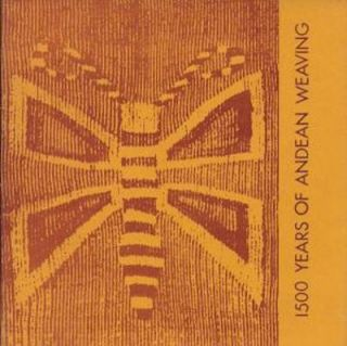 1500 YEARS OF ANDEAN WEAVING. N. Fisher.