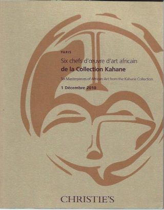 (Auction Catalogue) SIX CHEFS D'OEUVRE D'ART AFRICAIN DE LA COLLECTION KAHANE; (Six Masterpieces of African Art from the Kahane Collection).