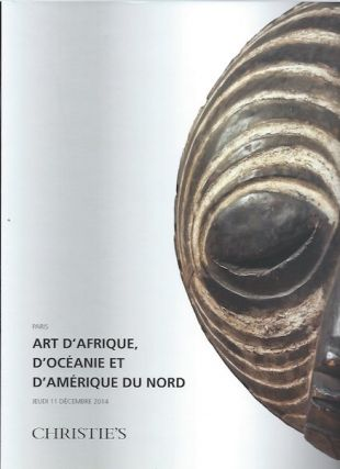 Auction Catalogue) Christie's, December 11, 2014. ART D'AFRIQUE D'OCEANIE ET D'AMERIQUE DU NORD
