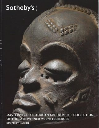 (Auction Catalogue) MASTERPIECES OF AFRICAN ART FROM THE COLLECTION OF THE LATE WERNER MUENSTERBERGER.