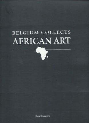 BELGIUM COLLECTS AFRICAN ART. Dick Beaulieux