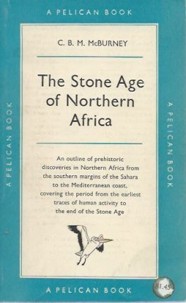 THE STONE AGE OF NORTHERN AFRICA. C. B. M. McBurney