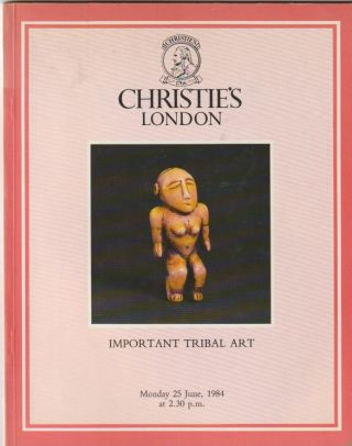 Auction Catalogue) Chrisite's, June 25, 1984. IMPORTANT TRIBAL ART