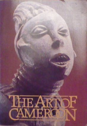 THE ART OF CAMEROON. T. Northern.