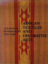 AFRICAN TEXTILES AND DECORATIVE ARTS. R. Sieber