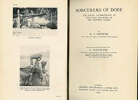 SORCERERS OF DOBU. The Social Anthropology of the Dobu Islander of the Western Pacific. R. f. Fortune, B. Malinowski, intro.