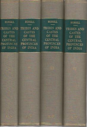 THE TRIBES AND CASTES OF THE CENTRAL PROVINCES OF INDIA. R. b. Russell.