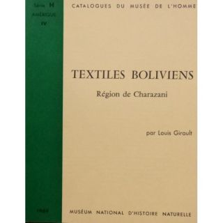 TEXTILES BOLIVIENS. L. Girault