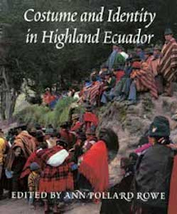 COSTUME AND IDENTITY IN HIGHLAND ECUADOR. A. Rowe