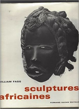 SCULPTURES AFRICAINES. W. Fagg.