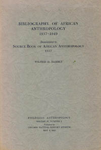 BIBLIOGRAPHY OF AFRICAN ANTHROPOLOGY, 1937-1949. Supplement to Source Book of African...