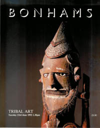 Auction Catalogue) Bonhams, June 23, 1992. TRIBAL ART
