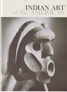 INDIAN ART OF THE AMERICAS. D. Collier