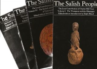 THE SALISH PEOPLE. The Local Contribution of Charles Hill-Tout. R. Maud