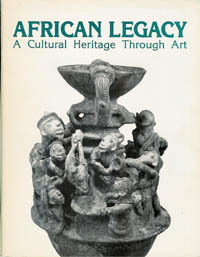 AFRICAN LEGACY. A Cultural Heritage Through Art. C. Bordogna, J., Yasin
