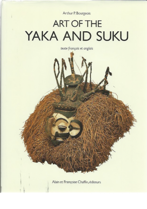 ART OF THE YAKA AND SUKU. A. p. Bourgeois
