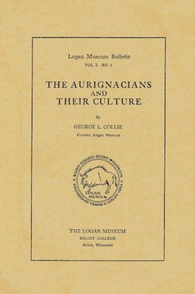 THE AURIGNACIANS AND THEIR CULTURE. G. Collie