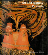 ART AND IDENTITY IN OCEANIA. A. Hanson, L