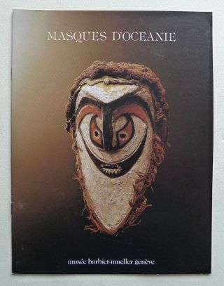 MASQUES D'OCEANE. Introduction a l'Art de la Melanesie. C. Kaufmann