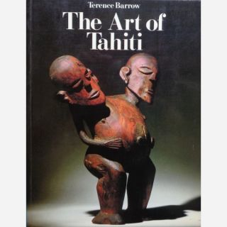 THE ART OF TAHITI. T. Barrow