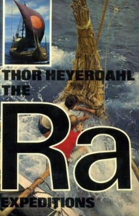 THE RA EXPEDITIONS. T. Heyerdahl.