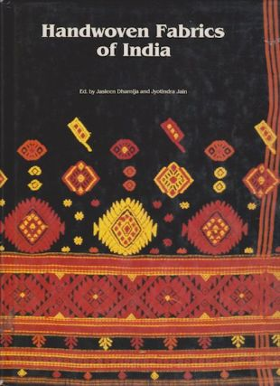 HANDWOVEN FABRICS OF INDIA. J. Dhamija, Jain J