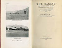 THE BAGESU AND OTHER TRIBES OF THE UGANDA PROTECTORATE.The Third Part of the Mackie Ethnological Expedition to Central Africa. J. Roscoe.