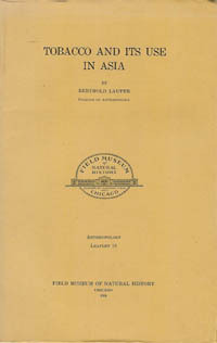 TOBACCO AND ITS USE IN ASIA. B. Laufer