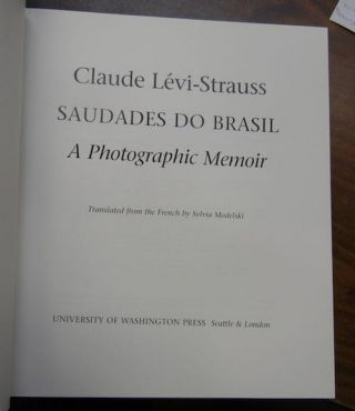 SAUDADES DO BRASIL. A Photographic Memoir. C. Levi-strauss