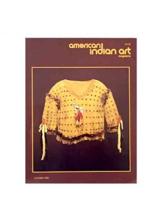 AMERICAN INDIAN ART MAGAZINE. Vol. 007, No. 4