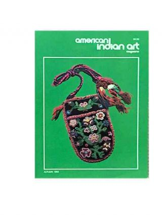 AMERICAN INDIAN ART MAGAZINE. Vol. 008, No. 4